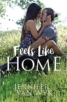 Feels Like Home by [Van Wyk, Jennifer , Van Wyk , Jennifer]
