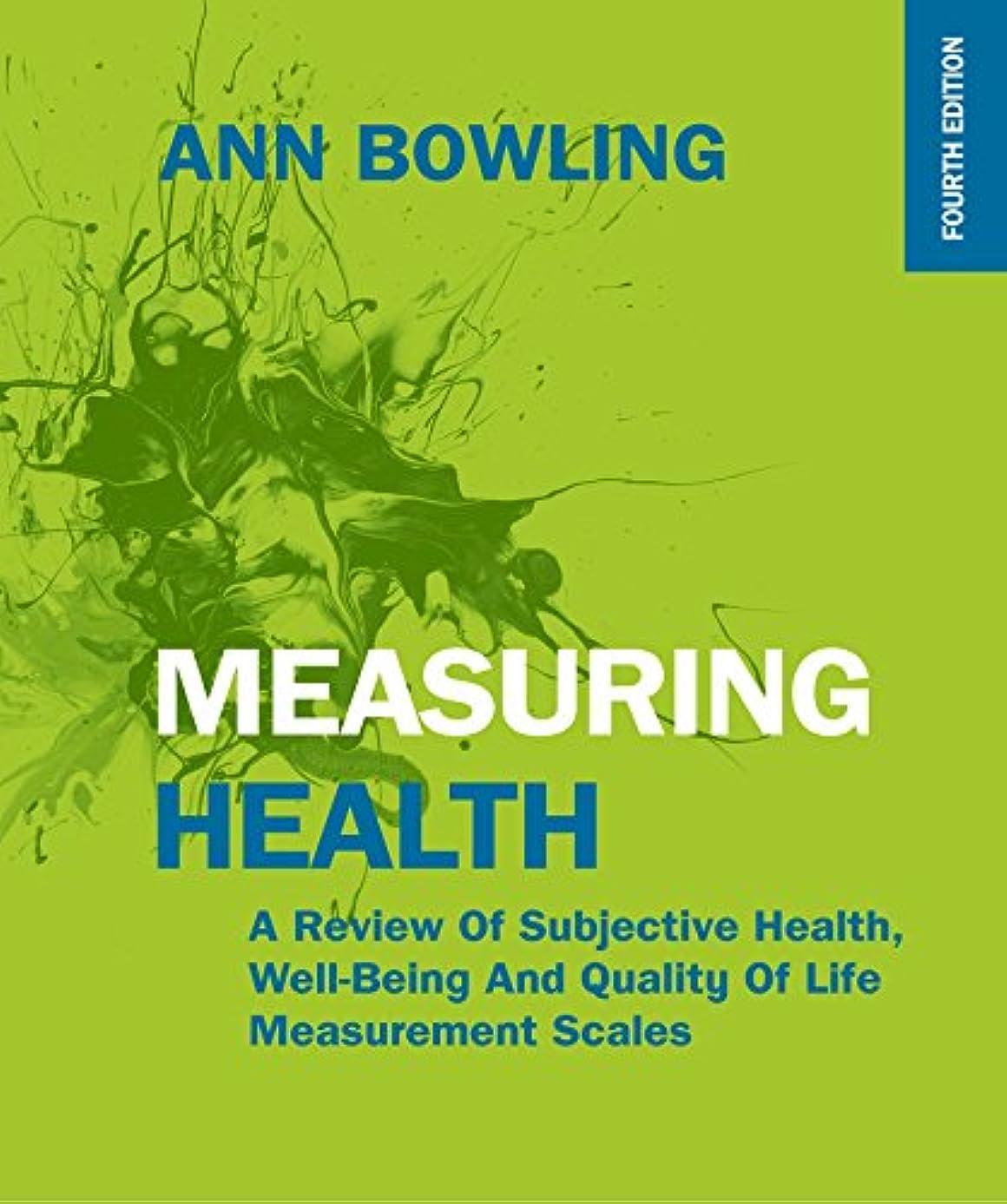 ラフレシアアルノルディ武装解除ラリーベルモントMeasuring Health: A Review of Subjective Health, Well-Being and Quality of Life Measurement Scales (UK Higher Education Humanities & Social Sciences Health & So)