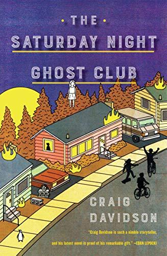 The Saturday Night Ghost Club: A Novel (English Edition)