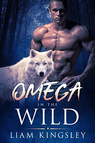 Omega in the Wild: A Gay Paranormal Romance (English Edition)