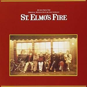St. Elmo's Fire: Original Motion Picture Soundtrack