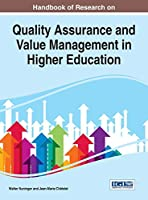 Handbook of Research on Quality Assurance and Value Management in Higher Education (Advances in Educational Marketing, Administration, and Leadership)
