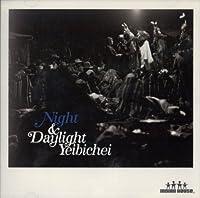 Night & Daylight Yeibichei
