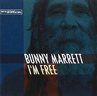 I'm Free by Bunny Marrett