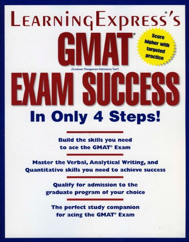 Download Learningexpress's Gmat Exam Success in Only 4 Steps! 1576854728