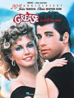 Grease Is Still the Word Vocal Selections: Piano/Vocal (Popular Shows)