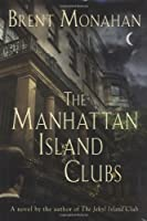 The Manhattan Island Clubs (Sheriff John Lebrun, 3)