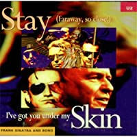 Stay / I've Got You Under My Skin