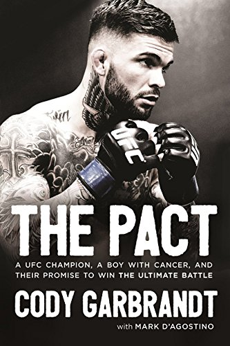 The Pact: A UFC Champion, A Bo...