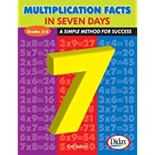 Multiplication Facts in 7 Days, Grades 3-5: A Simple Method for Success