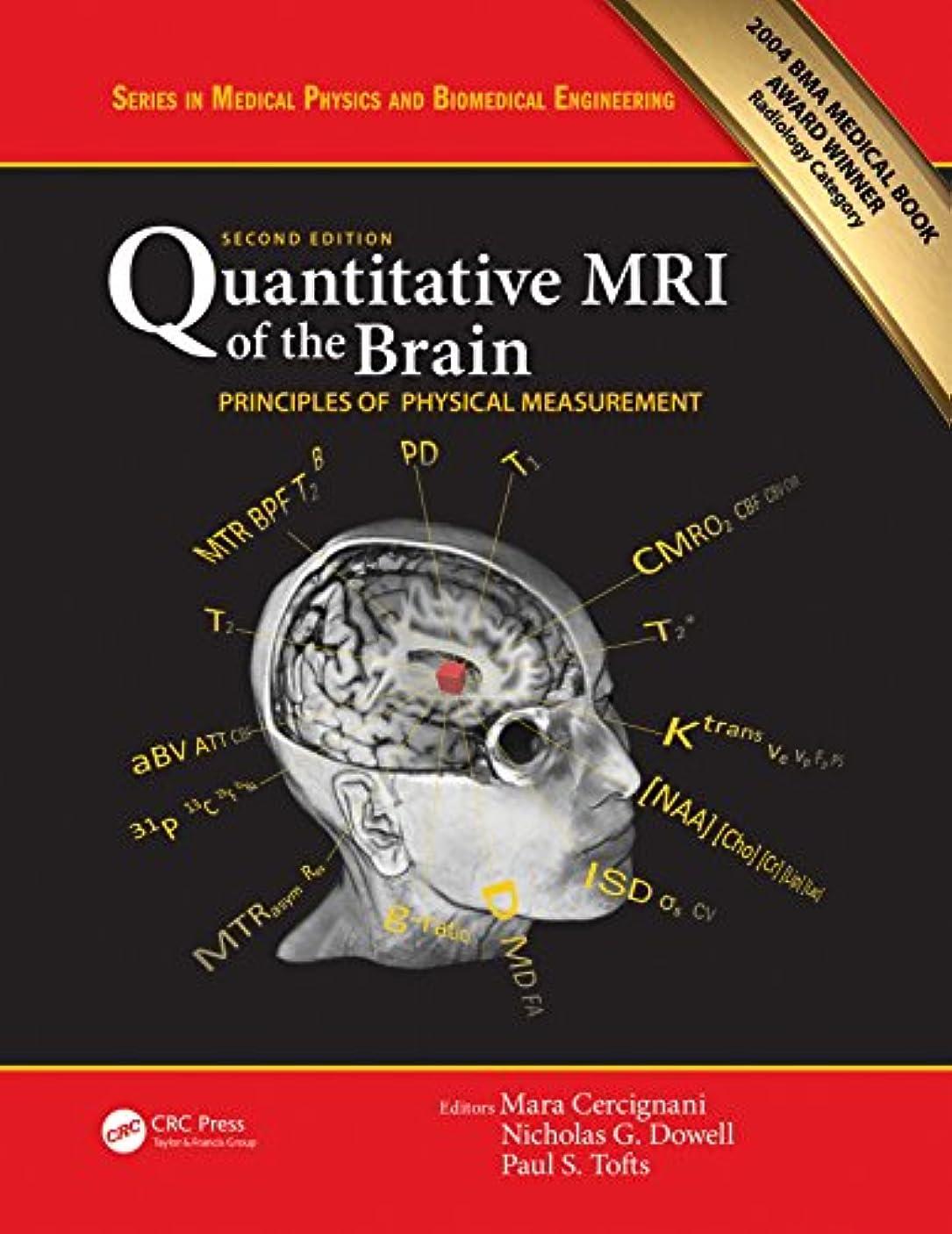駅廊下タオルQuantitative MRI of the Brain: Principles of Physical Measurement, Second edition (Series in Medical Physics and Biomedical Engineering) (English Edition)