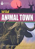 Wild Animal Town (Footprint Reading Library: Level 4)