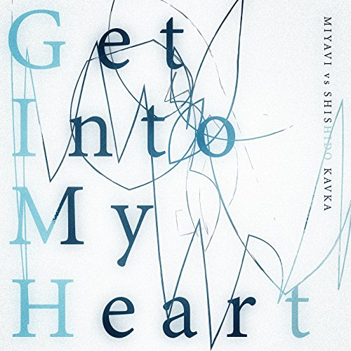 MIYAVI vs Shishido Kavka – Get Into My Heart [FLAC / WEB] [2018.07.25]