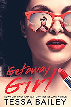 Getaway Girl by [Bailey, Tessa]