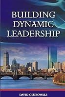 Building Dynamic Leadership