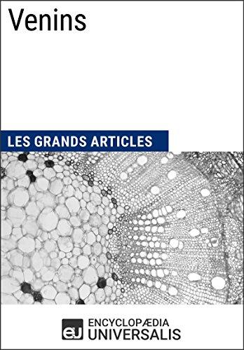 Venins: Les Grands Articles d'Universalis (French Edition)
