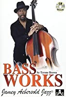 Bass Works by Tyrone Brown
