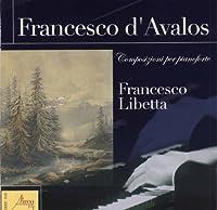 Francesco D'avalos: Compositions for Piano