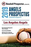 Los Angeles Angels, 2019: A Baseball Companion