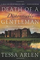 Death of a Dishonorable Gentleman (Lady Montfort Mystery)