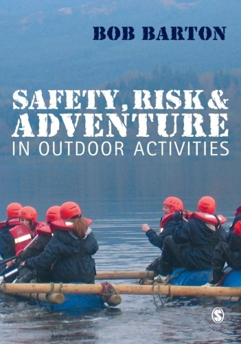 Download Safety, Risk and Adventure in Outdoor Activities 1412920787