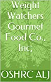 Weight Watchers Gourmet Food Co., Inc; 96-1800  02/06/98 (English Edition)