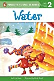Water (Penguin Young Readers, Level 2)