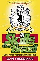 Skills from Brazil (Jamie Johnson)