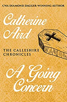 A Going Concern (The Calleshire Chronicles Book 14) by [Aird, Catherine]