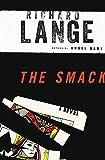 The Smack: A Novel (English Edition)