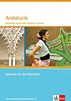 Andalucía. Sociedad, economía, historia y cultura. Themenarbeitsheft mit CD-ROM