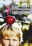 William Tell and Other Stories (Dominoes)