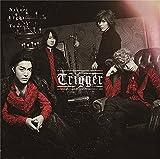 【Amazon.co.jp限定】Trigger (通常盤)(特典:メガジャケ(通常盤絵柄)付)