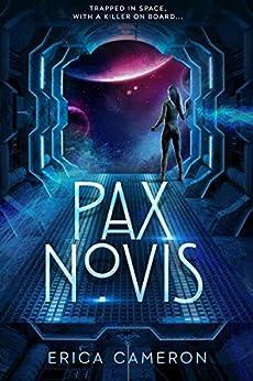 Pax Novis by [Cameron, Erica]
