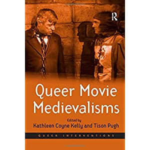 Queer Movie Medievalisms (Queer Interventions)