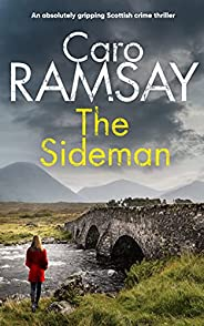 THE SIDEMAN an absolutely gripping Scottish crime thriller (Detectives Anderson and Costello Mystery Book 10)