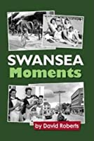 Swansea - Moments in Time!: Vol. 15
