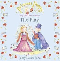 Princess Poppy: The Play (Princess Poppy Picture Books)