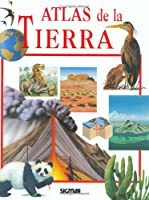 Atlas de la Tierra/ Atlas of the Earth (Atlas Del Saber)