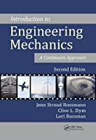 Introduction to Engineering Mechanics: A Continuum Approach, Second Edition