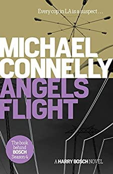 Angels Flight (Harry Bosch Book 6) by [Connelly, Michael]