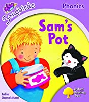 Oxford Reading Tree: Stage 1+: Songbirds: Sam's Pot