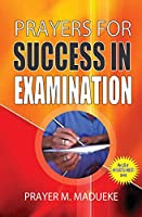 Prayers for Success in Examination