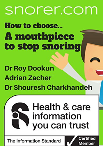 How to choose... a 'Mouthpiece' to stop snoring (Snorer Guides) (English Edition)