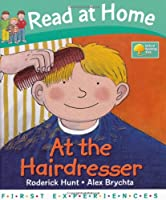 Read at Home: First Experiences: at the Hairdresser (Read at Home First Experiences)