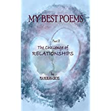 My Best Poems Part 2: The Challenge of Relationships