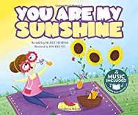 You Are My Sunshine: Music Included (Tangled Tunes)