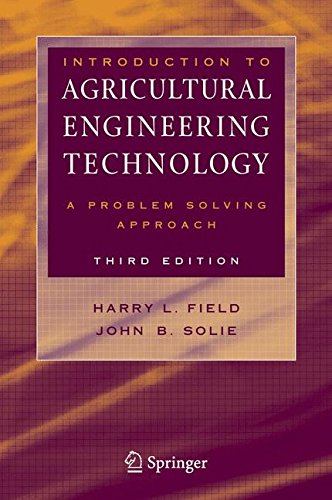 Download Introduction to Agricultural Engineering Technology: A Problem Solving Approach 0387369139