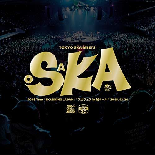 """2018 Tour「SKANKING JAPAN」""""スカフェ..."""