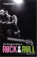 """The """"Guardian"""" Book of Rock 'n' Roll"""